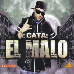 El Malo - El Cata