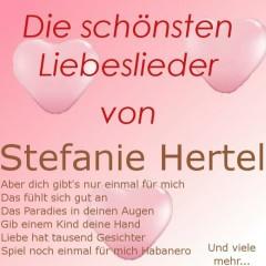 Die schönsten Liebeslieder von Stefanie Hertel - Stefanie Hertel