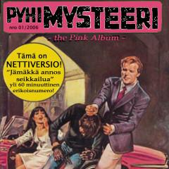 Pyhimysteeri? The Pink Album - Pyhimys