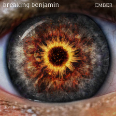 Ember - Breaking Benjamin