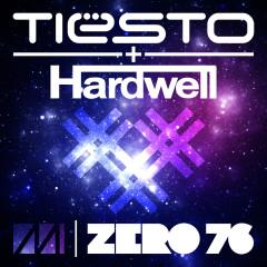 Zero 76 - Tiësto, Hardwell