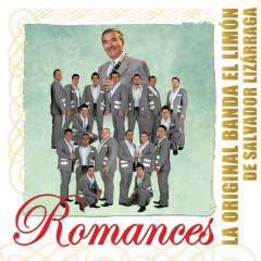 Romances - La Original Banda El Limón de Salvador Lizárraga