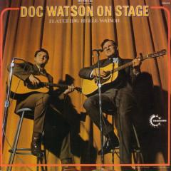 Doc Watson On Stage - Doc Watson, Merle Watson