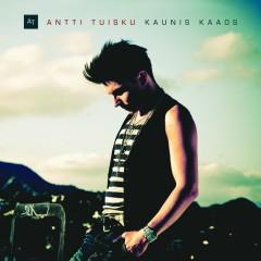 Kaunis kaaos - Antti Tuisku