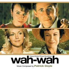 Wah-Wah (Original Motion Picture Soundtrack)