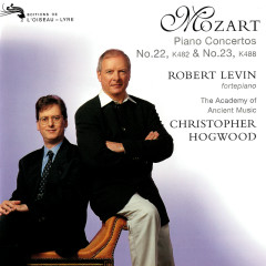 Mozart: Piano Concertos Nos. 22 & 23 - Robert Levin, The Academy of Ancient Music, Christopher Hogwood