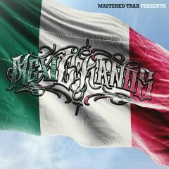 MexiCkanos - C-Kan