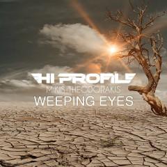 Weeping Eyes - Hi Profile, Mikis Theodorakis, Vassilis Saleas