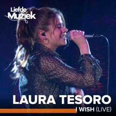 I Wish (Uit Liefde Voor Muziek) (Live) - Laura Tesoro