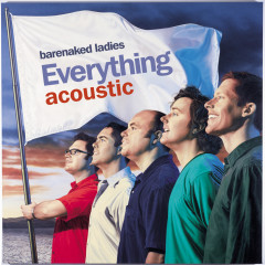 Everything Acoustic EP - Barenaked Ladies
