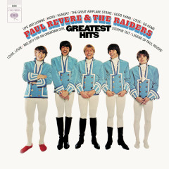 Greatest Hits (Expanded Edition) - Paul Revere & The Raiders