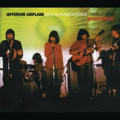 Live At The Fillmore Auditorium 11/25/66 & 11/27/66 - We Have Ignition - Jefferson Airplane