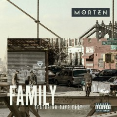 Family (feat. Dave East) - MORTEN, Dave East