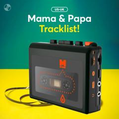 Mama & Papa Tracklist! - Various Artists