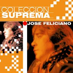 Coleccion Suprema - José Feliciano