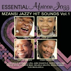Essential African Mzansi Greatest Jazzy Hit Sounds