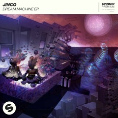 Dream Machine EP - Jinco
