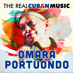 The Real Cuban Music (Remasterizado) - Omara Portuondo