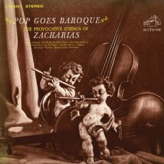 Pop Goes Baroque - Provocative Strings Of Zacharias