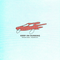 Keep On Running - Masaki Suda, OKAMOTO'S
