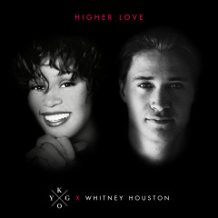 Higher Love - Kygo, Whitney Houston