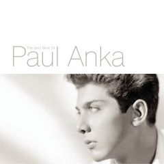Put Your Head On My Shoulder: The Very Best Of Paul Anka
