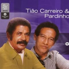 Warner 25 Anos - Tĩao Carreiro & Pardinho
