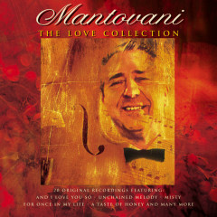 The Love Collection - Mantovani & His Orchestra