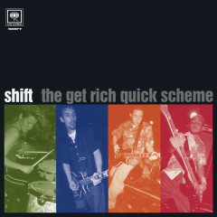 The Get Rich Quick Scheme EP - Shift