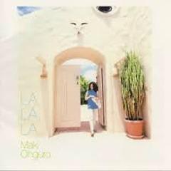 LA, LA, LA - Maki Ohguro