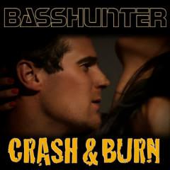 Crash & Burn - Basshunter
