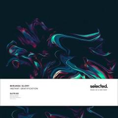 Instant Gratification (Remixes) - Miranda Glory