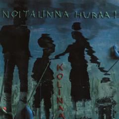 Kolinaa - Noitalinna Huraa!