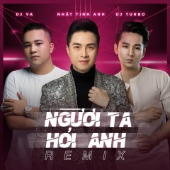 Người Ta Hỏi Anh (Remix) (Single)