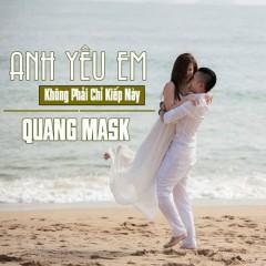 Anh Yêu Em Không Phải Chỉ Kiếp Này (Single)