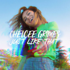 Just Like That (Single) - Chelcee Grimes