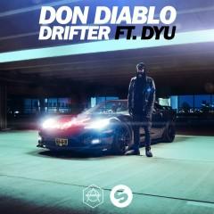 Drifter (feat. Dyu) - Don Diablo, DYU