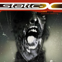Wisconsin Death Trip - Static-X