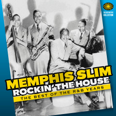 Rockin' the House: The Best of the R&B Years - Memphis Slim