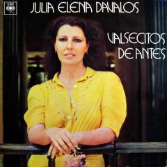 Valsecitos de Antes - Julia Elena Dávalos