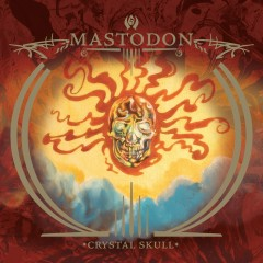 Capillarian Crest / Crystal Skull - Mastodon