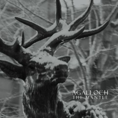 The Mantle (Remastered) - Agalloch