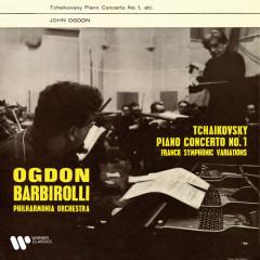Tchaikovsky: Piano Concerto No. 1, Op. 23 - Franck: Symphonic Variations - John Ogdon, Philharmonia Orchestra, Sir John Barbirolli