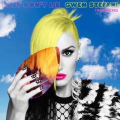 Baby Don't Lie (The Remixes) - Gwen Stefani