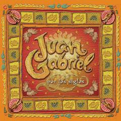 Por Los Siglos - Juan Gabriel