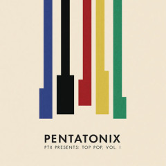 PTX Presents Top Pop, Vol. I