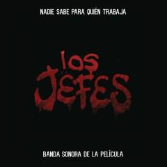 Los Jefes (Banda Sonora de la Película)