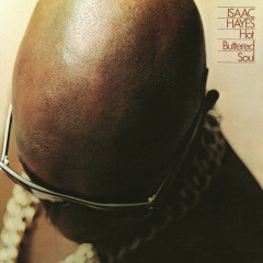 Hot Buttered Soul (Deluxe Remaster w/bonus Interview) - Isaac Hayes