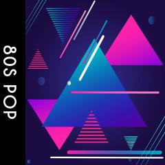Playlist: 80s Pop - Various Artists