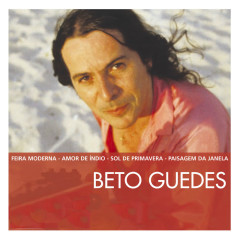 The Essential - Beto Guedes